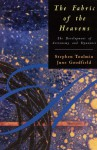 The Fabric of the Heavens: The Development of Astronomy and Dynamics - Stephen Toulmin, June Goodfield