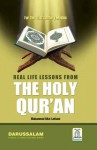 Real Life Lesson From Quran - Darussalam, Muhammad Bilal Lakhani