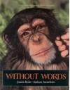 Without Words - Joanne Ryder, Barbara Sonneborn