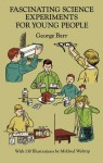 Fascinating Science Experiments for Young People - George Barr