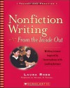 Nonfiction Writing From the Inside Out - Writing Lessons Inspired by Conversations with Leading Authors - Laura Robb