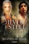 Silver/Steel (Arcada) - Belinda McBride