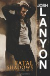 Fatal Shadows (The Adrien English Mysteries, #1) - Josh Lanyon