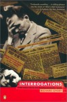 Interrogations: The Nazi Elite in Allied Hands, 1945 - Richard Overy