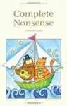 Complete Nonsense (Wordsworth Children's Classics) (Wordsworth Classics) - Edward Lear