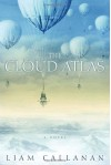 The Cloud Atlas - Liam Callanan