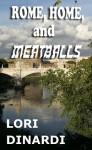 Rome, Home, and Meatballs - Lori DiNardi, Eugene Orlando, Dave Hamster