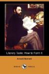 Literary Taste: How to Form It (Dodo Press) - Arnold Bennett