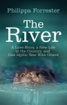 The River: A love story - Helen Forrester