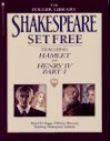 Shakespeare Set Free: Hamlet and Henry IV, Part 1 - Jane Rosenman, Peggy O'Brien, William Shakespeare