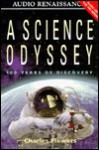 A Science Odyssey (2 Cassettes), Vol. 2 - Charles Flowers, Paul Michael