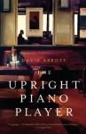 The Upright Piano Player - David Abbott