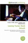 Looney Tunes: Duck Amuck - Frederic P. Miller, Agnes F. Vandome, John McBrewster