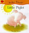 Little Piglet - Nicola Smee