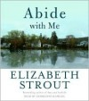 Abide with Me - Elizabeth Strout