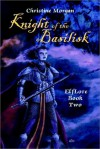 Knight of the Basilisk: Elflore Book Two - Christine Morgan
