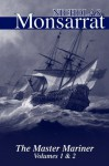 The Master Mariner (Both Volumes I & II) - Nicholas Monsarrat