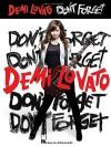 Demi Lovato: Don't Forget - Demi Lovato