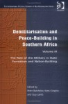 Demilitarisation And Peace Building In Southern Africa - Peter Batchelor