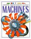 Machines That Work - Caroline Young, Harriet Castor