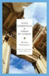 Titus Andronicus & Timon of Athens - Jonathan Bate, Eric Rasmussen, William Shakespeare