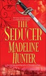 The Seducer (Seducers #1) - Madeline Hunter