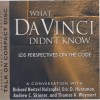 What Da Vinci Didn't Know: LDS Perspectives on the Code: A Conversation With Richard Neitzel Holzapfel, Eric D. Huntsman, Andrew C. Skinner, And Thomas A. Wayment - Richard Neitzel Holzapfel, Eric D. Huntsman, Andrew C. Skinner, Thomas A. Wayment