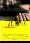 La valle della paura - Arthur Conan Doyle