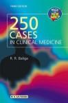 250 Cases in Clinical Medicine - Ragavendra R. Baliga