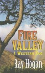 Fire Valley - Ray Hogan