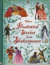 Illustrated Stories from Shakespeare - Various, Rosie Dickins