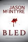 Bled - Jason McIntyre