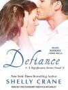 Defiance (Includes Reverence novella) - Kyle McCarley, Cris Dukehart, Shelly Crane