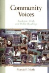 Community Voices: Academic, Work, and Public Readings - Marcia F. Muth