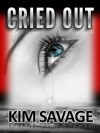 Cried Out - Kim Savage