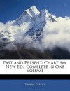 Past and Present: Chartism, Complete in One Volume - Thomas Carlyle