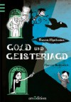 Raven Mysteries #2: Gold und Geisterjagd - Marcus Sedgwick