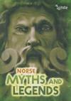 Norse Myths and Legends - Anita Ganeri