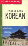Fast and Easy Korean (Living Language) - Living Language