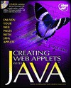 Creating Web Applets with Java: With CDROM - John December, Kenrick Rawlings