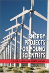 Energy Projects For Young Scientists - Richard Craig Adams, Robert Gardner