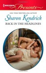 Back in the Headlines - Sharon Kendrick