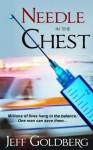 Needle in the Chest - Jeff Goldberg