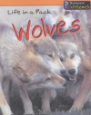 A Pack of Wolves - Richard Spilsbury, Louise Spilsbury