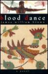 Blood Dance - James William Brown