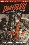 Daredevil ¡El hombre sin miedo!: Corazones en la oscuridad (Colección 100% Marvel, Daredevil #2) - Mark Waid
