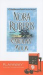 Carolina Moon [With Headphones] - Dean Robertson, Nora Roberts