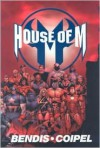 House of M - Olivier Coipel, Brian Michael Bendis