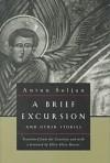 A Brief Excursion and Other Stories (European Classics (Evanston, Ill.).) - Antun Šoljan, Ellen Elias-Bursać
