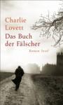 Das Buch der Fälscher (German Edition) - Charlie Lovett, Lutz-W. Wolff